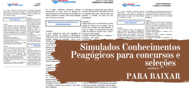 Simulados Conhecimentos Peagógicos para concursos e seleções em pdf